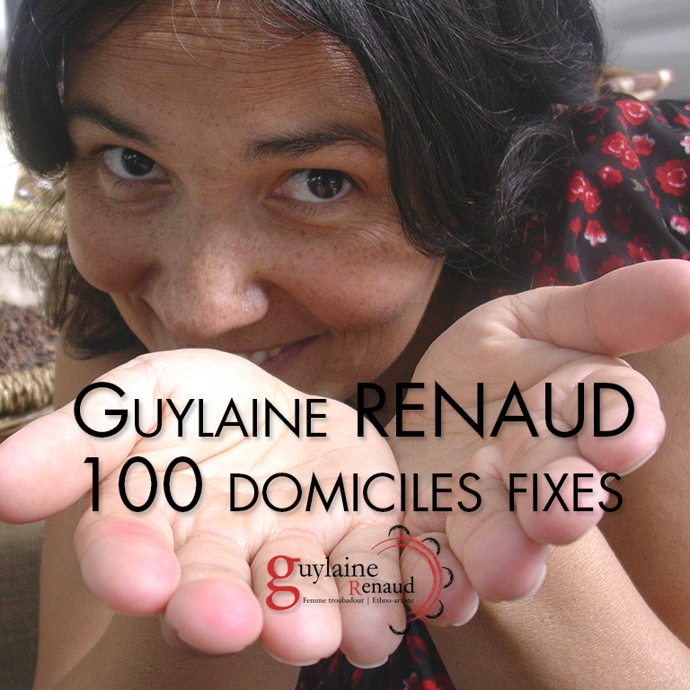 Album 100 domiciles fixes de Guylaine RENAUD